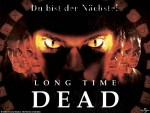Long Time Dead - Du bist der Nächste