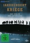 Das Jahrhundert der Kriege - Der Weg in den Untergang (Vol. 1)