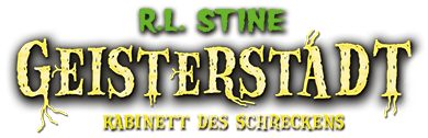 R.L. Stine - Geisterstadt: Kabinett des Schreckens